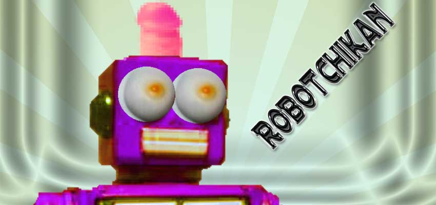 Welcome to RobotChikan.com!